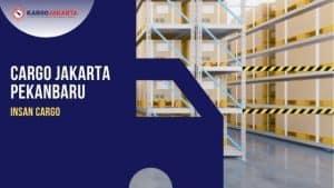 CARGO JAKARTA pekanbaru