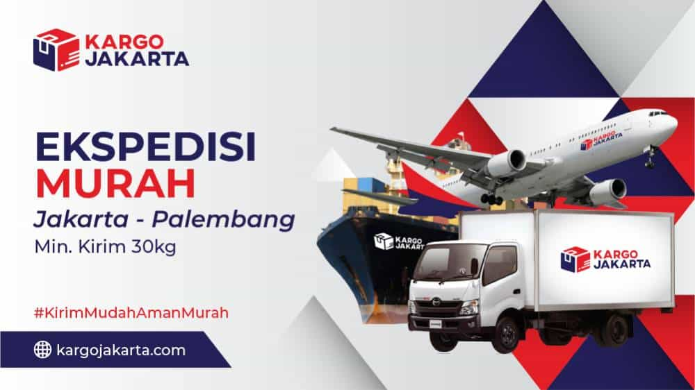 Jasa Ekspedisi Jakarta ke Palembang Termurah Min 30kg, ekspedisi jakarta palembang tanah abang